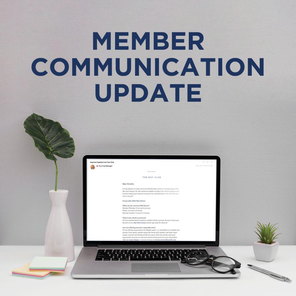 Member Communication Update
